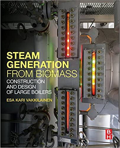 Steam Generation from Biomass: Construction and Design of Large ...