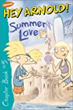 Summer Love (Hey Arnold! Chapter Books)