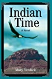 Indian Time, Mary Verdick, 0595659411