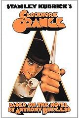 Stanley Kubrick's A Clockwork Orange  (ScreenPress Film Screenplays) Paperback