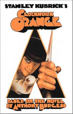 Stanley Kubrick's A Clockwork Orange  (ScreenPress Film Screenplays)