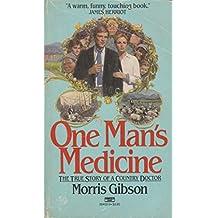 One Man's Medicine