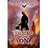 A Desire Like Song (Of Magic & Machine Book 2)