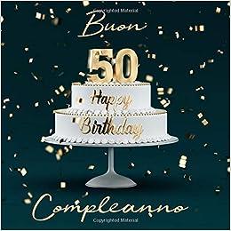 Immagine Di Buon Compleanno 50 Anni