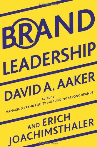 Brand Leadership  The Next Level Of The Brand Revolution