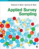 Applied Survey Sampling, Blair, Edward A. and Blair, Johnny E., Jr., 1483334333
