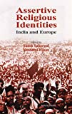 Assertive Religious Identities, Satish Saberwal and Mushirul Hasan, 8173046735