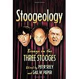 Stoogeology: Essays on the Three Stooges
