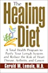 The Healing Diet: A Total Health Prog...