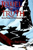 Jewel of Truth, Bret M. Funk, 0971881928