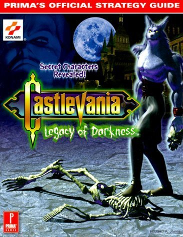 Castlevania: Legacy of Darkness (Prima's Official Strategy Guide) by Howard A. Jones (1999-12-22)