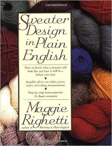 4fca8a9dd Sweater Design in Plain English: Maggie Righetti: 9780312051648:  Amazon.com: Books
