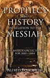 Prophecy and History in Relation to the Messiah, Alfred Edersheim, 1597521175