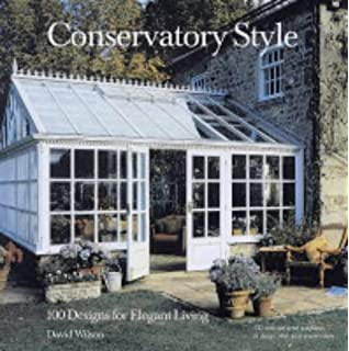 Stand Alone Conservatory Designs : The conservatory book peter marston  amazon books