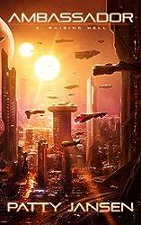 Ambassador 2: Raising Hell (Ambassador: Space Opera Thriller Series)