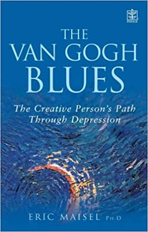The Creative Persons Path Through Depression The Van Gogh Blues