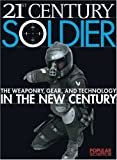 21st Century Soldier, Popular Science Magazine Editors and Phil Scott, 1931933162