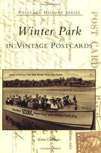 Download Winter Park in Vintage Postcards (Postcard History) PDF