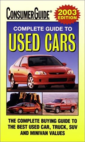 2003 complete guide to used cars consumer guide used car book rh amazon com used car guide consumer reports used cars under $15 000 consumer guide