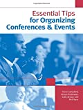 img - for Essential Tips for Organizing Conferences & Events book / textbook / text book