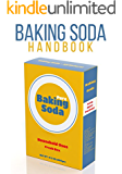The Wonders Of Baking Soda: How to Clean, Rejuvenate your Skin, And DIY Baking Soda Recipes