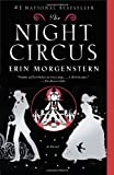 The Night Circus, Erin Morgenstern, 0307744434