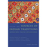 Sources of Indian Traditions: Modern India, Pakistan, and Bangladesh: 2