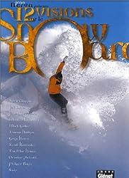 12 visions sur le snow-board