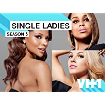 Single Ladies Season 3