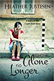 Alone No Longer: a short story (The Ball's in Her Court)