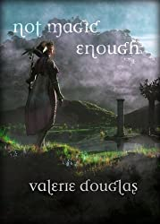 Not Magic Enough (The Coming Storm Book 4)