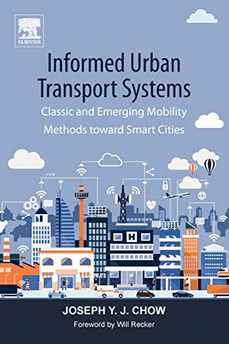 (Informed Urban Transport Systems: Classic and Emerging Mobility Methods toward Smart Cities )