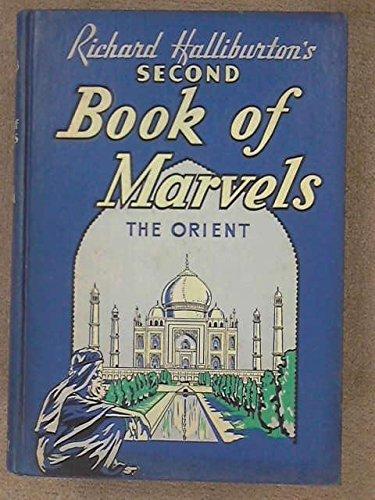 Richard Halliburton's Second Book Of Marvels - The Orient