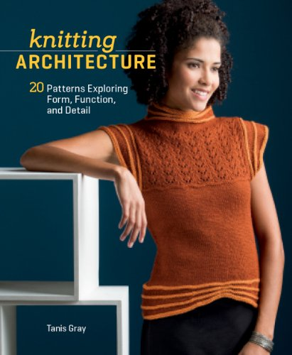 Vertical Foundations - Knitting Architecture: 20 Patterns Exploring Form, Function, and Detail