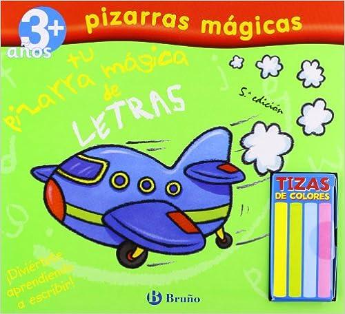 Tu pizarra magica de letras/ Chalkboard Writing (Pizarras magicas/ Chalkboard Writing) (Spanish Edition)