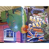 Baby Cakes: Continuing Tales of the City