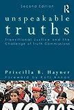 Unspeakable Truths, Priscilla B. Hayner, 0415806356