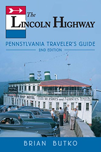 Amazon the lincoln highway pennsylvania travelers guide the lincoln highway pennsylvania travelers guide by butko brian fandeluxe Images