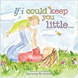 img - for If I Could Keep You Little[IF I COULD KEEP YOU LITT-BOARD][Board Books] book / textbook / text book