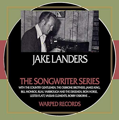 The Songwriter Series - Jake Landers