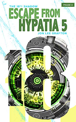 - Escape From Hypatia 5: The 18th Shadow (Volume 4)