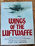 Wings of the Luftwaffe, Eric Melrose Brown and William Green, 0385135211
