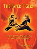 The Paper Tigers, Allan David Ondash, 0615867162