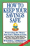 How to Keep Your Savings Safe, Walter L. Updegrave, 0517881381