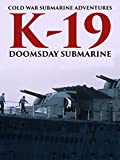 Cold War Submarine Adventures: K-19 - Doomsday Submarine - Comedy DVD, Funny Videos