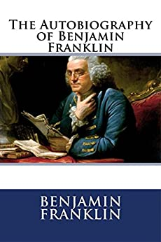 the autobiography of benjamin franklin summary The autobiography of benjamin franklin complete text letter from mr abel james, with notes of my life (received in paris) my dear and honored friend: i have often been desirous of writing to thee, but could not be reconciled to the thought that the letter might fall into the hands of the british, lest some printer or busybody should publish .