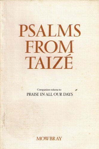 Psalms from Taize: Companion Volume to Praise in All Our Days