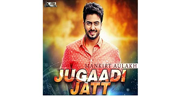 Jugaadi Jatt by Mankirt Aulakh on Amazon Music - Amazon com