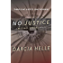 No Justice (Michael Sykora Suspense Novels Book 1)