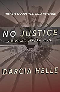 No Justice by Darcia Helle ebook deal